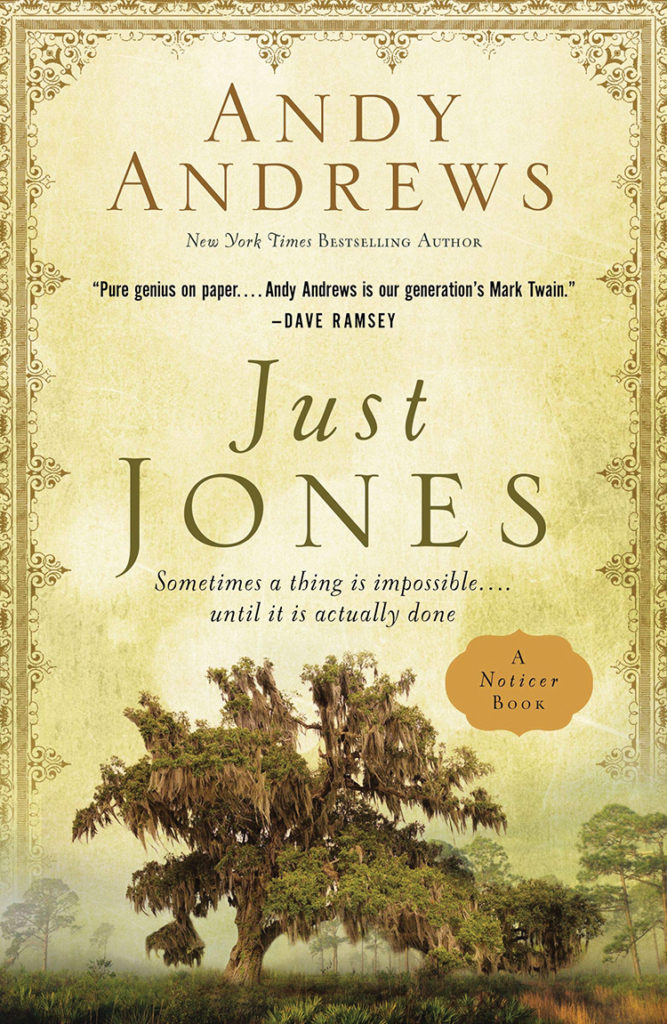 Just Jones, by Andy Andrews
